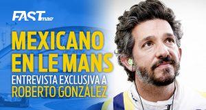 Entrevista con Roberto González rumbo a Le Mans 2020
