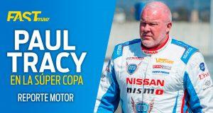 PAUL TRACY en la Súper Copa - Reporte Motor