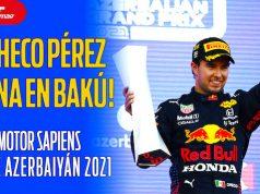 ¡CHECO PÉREZ gana en Azerbaiyán! - MOTOR SAPIENS