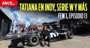 TATIANA CALDERÓN probó un IndyCar, SERIE W y más - FEM1