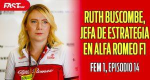 RUTH BUSCOMBE, Jefa de Estrategia de Alfa Romeo F1 - FEM1