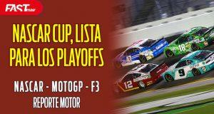 ¡Listos los playoffs de NASCAR! - REPORTE MOTOR