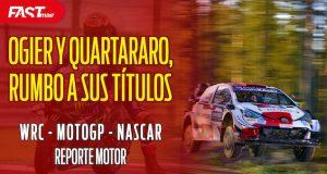 OGIER y QUARTARARO se acercan a sus títulos - REPORTE MOTOR